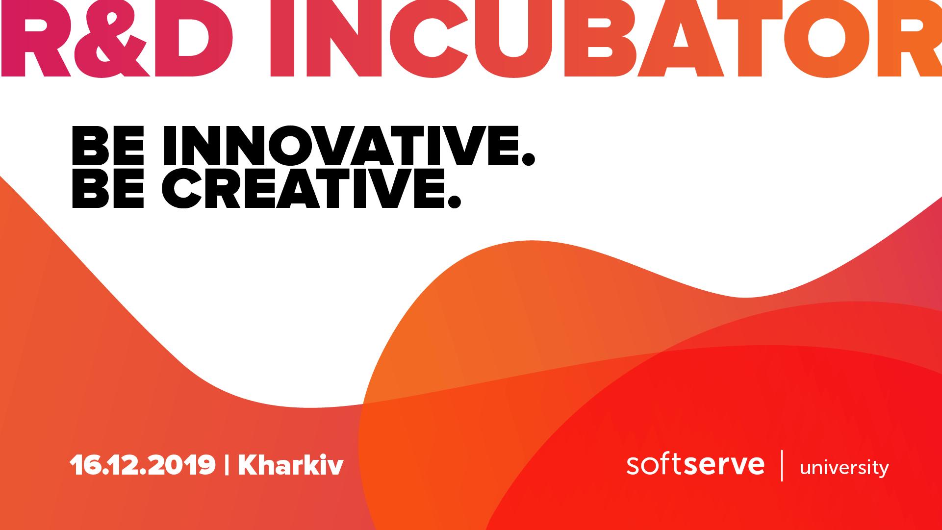 SoftServe відкриває реєстрацію на участь в R&D Incubator у Харкові!
